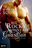 Her Rocky Mountain Guardian (Entangled Ignite)