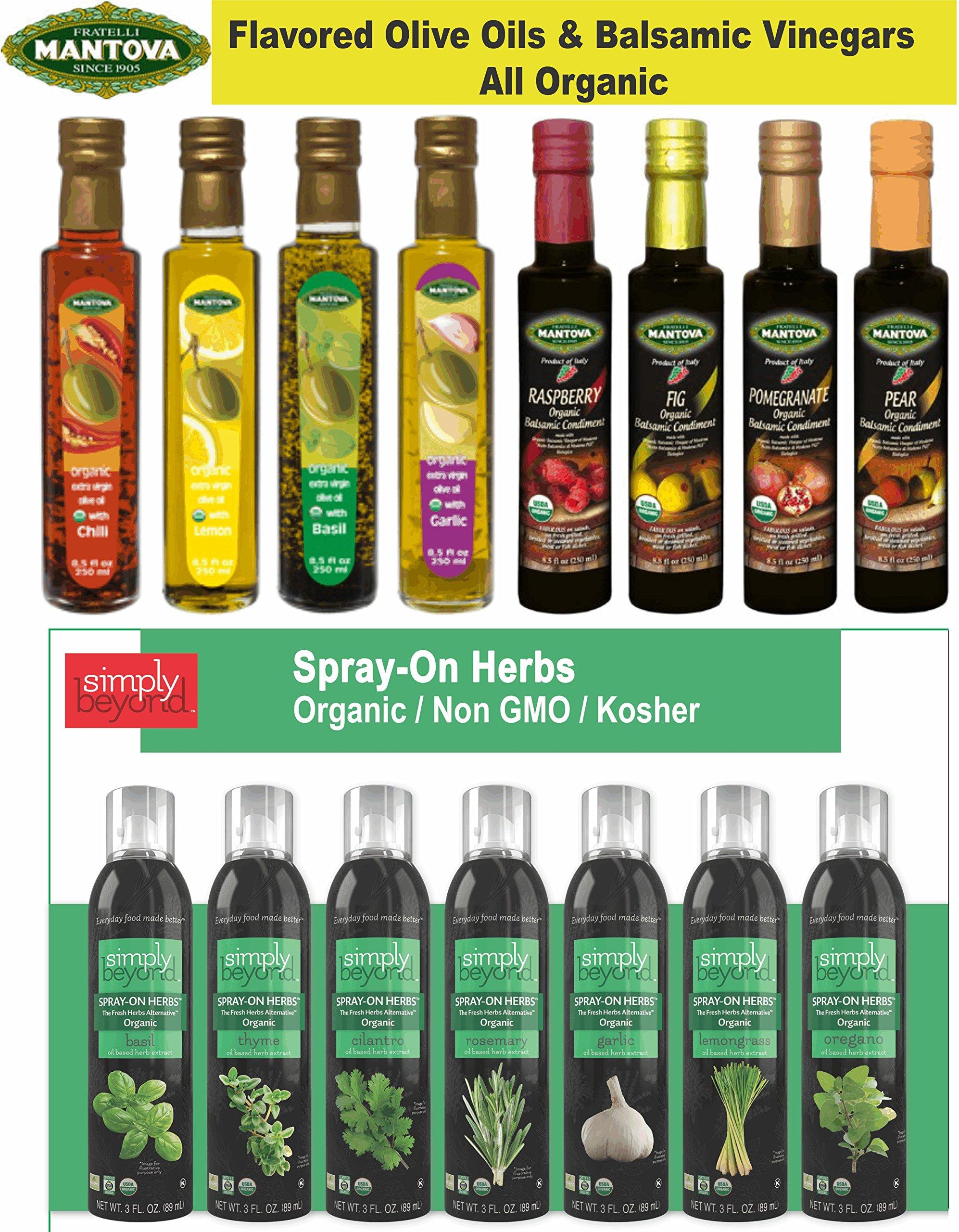 Mantova Organic Flavored EVOO, Balsamic Vinegars & Simply Beyond Complete line of Organic Herbs