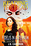 Reading The Dead: Fidelis In Aeternum