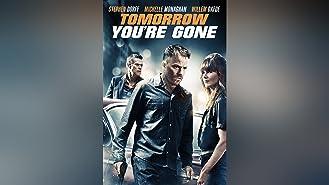 Tomorrow You're Gone