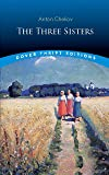 The Three Sisters (Dover Thrift Editions)