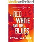 Red, White, and the Blues (Chronos Origins Book 2) (English Edition)