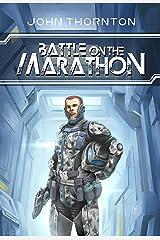 Battle On The Marathon Kindle Edition