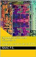 El Mundo De Bitman Volumen VI: Viaje Al Centro De