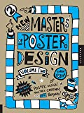 New Masters of Poster Design, Volume Two: Poster Design for This Century and Beyond: 2