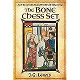 The Bone Chess Set: An Ela of Salisbury Medieval Mystery (Ela of Salisbury Medieval Mysteries Book 5)