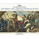 Hidden art of Disney golden age: the musical years