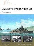 US Destroyers 1942–45: Wartime classes (New Vanguard)