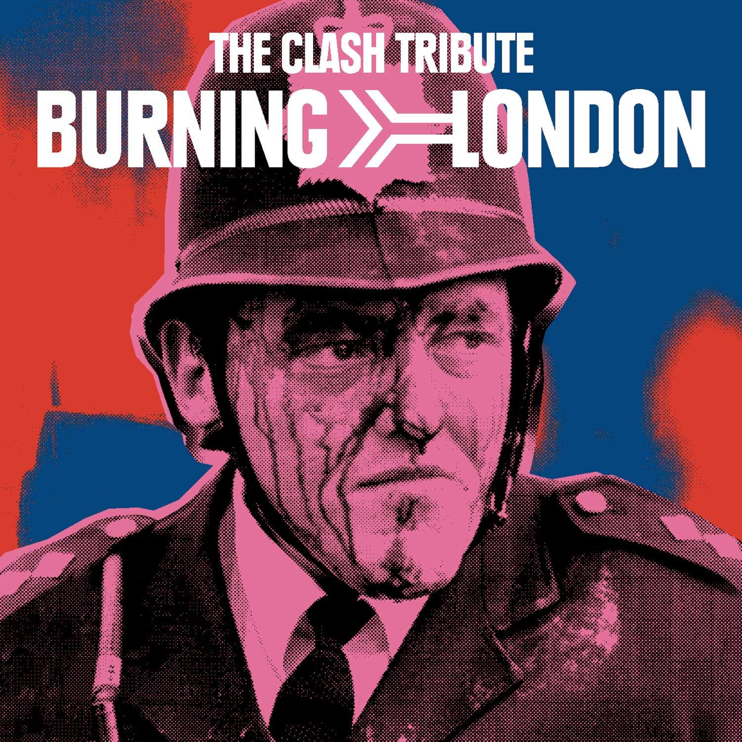 Burning London The Clash Tribute by Sony Legacy
