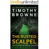 The Rusted Scalpel: A Medical Thriller (A Dr. Nicklaus Hart Novel Book 3)