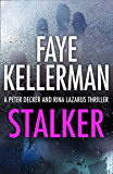 Stalker (Peter Decker and Rina Lazarus Series, Book 12)