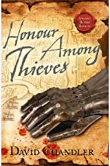 Honour Among Thieves (Ancient Blades Trilogy, Book 3) Kindle Edition