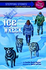 Ice Wreck (Totally True Adventures) Kindle Edition