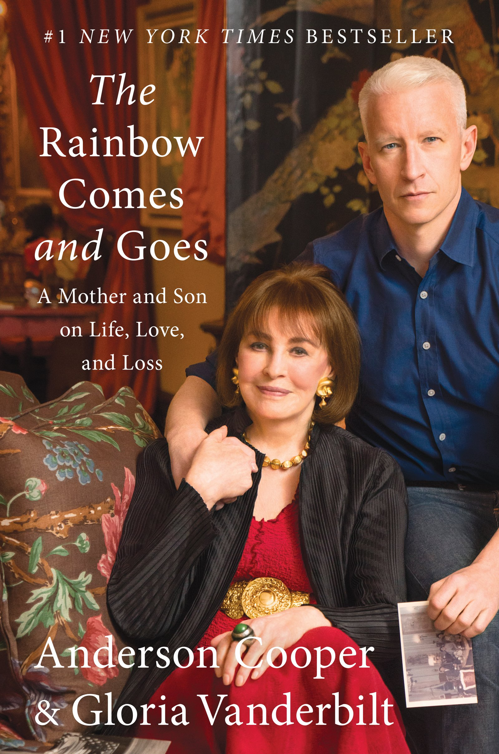 The Rainbowes And Goes: A Mother And Son On Life, Love, And Loss:  Anderson Cooper, Gloria Vanderbilt: 9780062454942: Amazon: Books