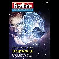 """Perry Rhodan 3022: Bulls großes Spiel: Perry Rhodan-Zyklus """"Mythos"""" (Perry Rhodan-Erstauflage)"""