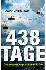 438 Tage: Überlebenskampf auf dem Pazifik (German Edition) Kindle Edition