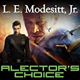 Alector's Choice: Corean Chronicles, Book 4