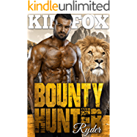 Bounty Hunter: Ryder (The Clayton Rock Bounty Hunters of Redemption Creek Book 1)
