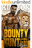 Bounty Hunter: Ryder (The Clayton Rock Bounty Hunters of Redemption Creek Book 1)