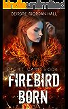 Fight Camp: Firebird Born