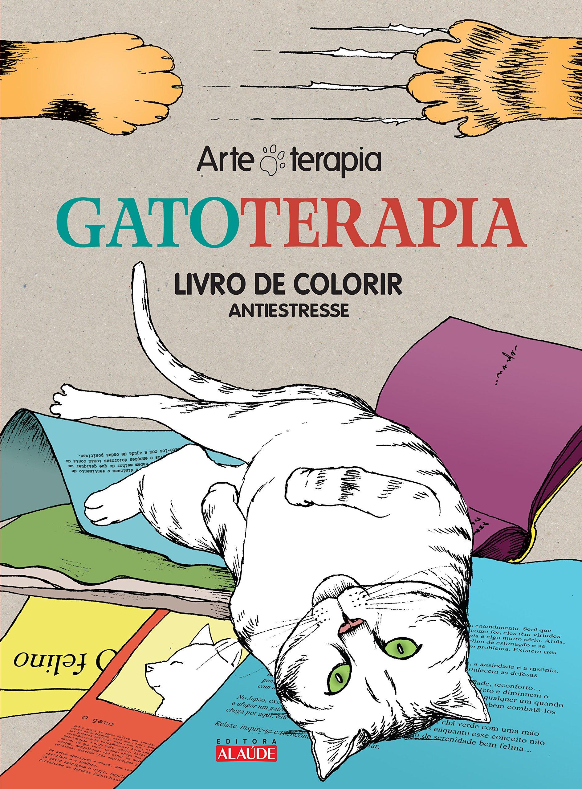 Gatoterapia: Livro de Colorir - Antiestresse (Em Portugues do Brasil): Mademoiselle Eve: 9788578812935: Amazon.com: Books