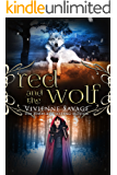 Red and the Wolf: An Adult Fairytale Romance (Once Upon a Spell Book 2)