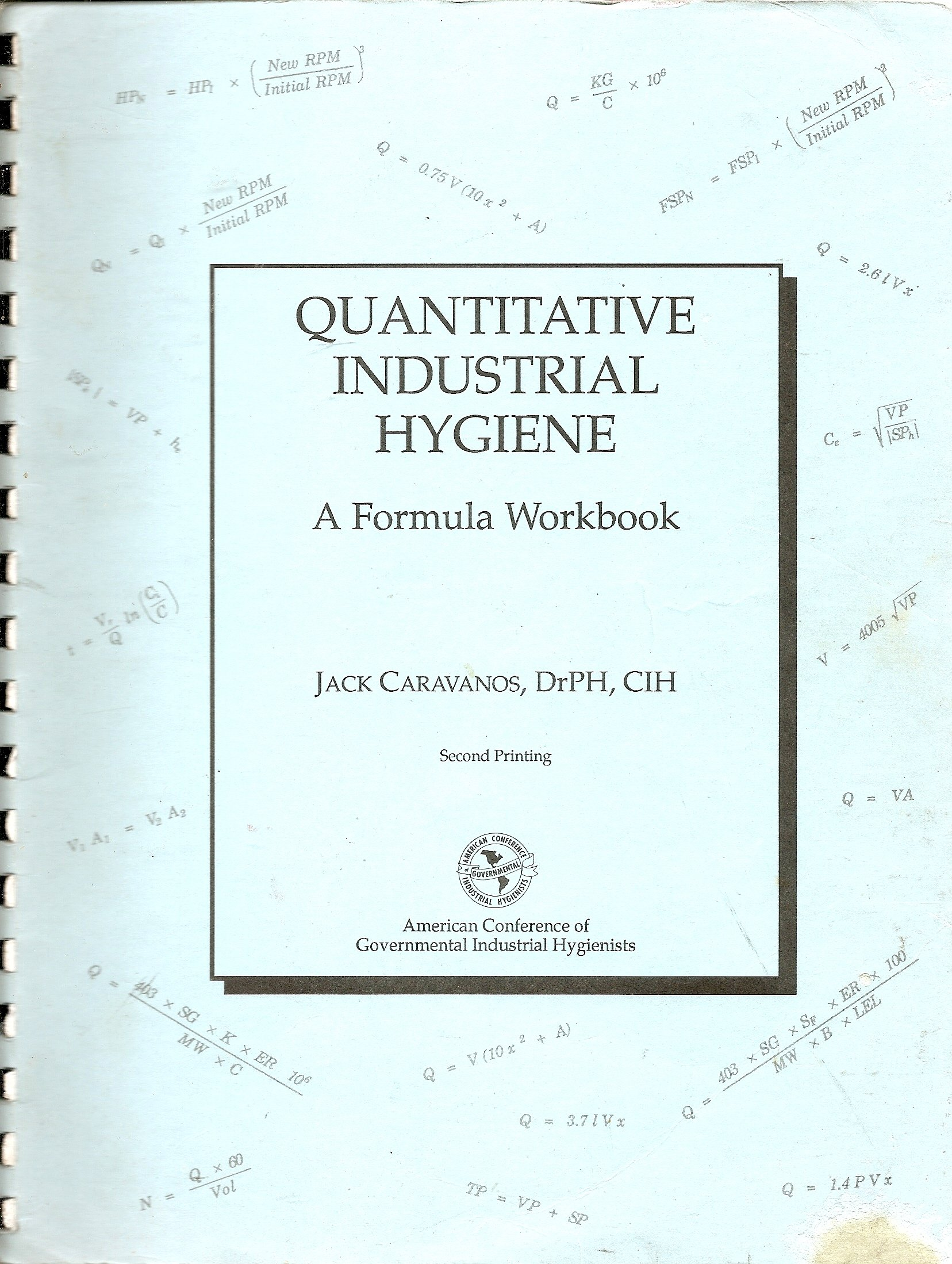 Quantitative Industrial Hygiene A Formula Workbook3260 John