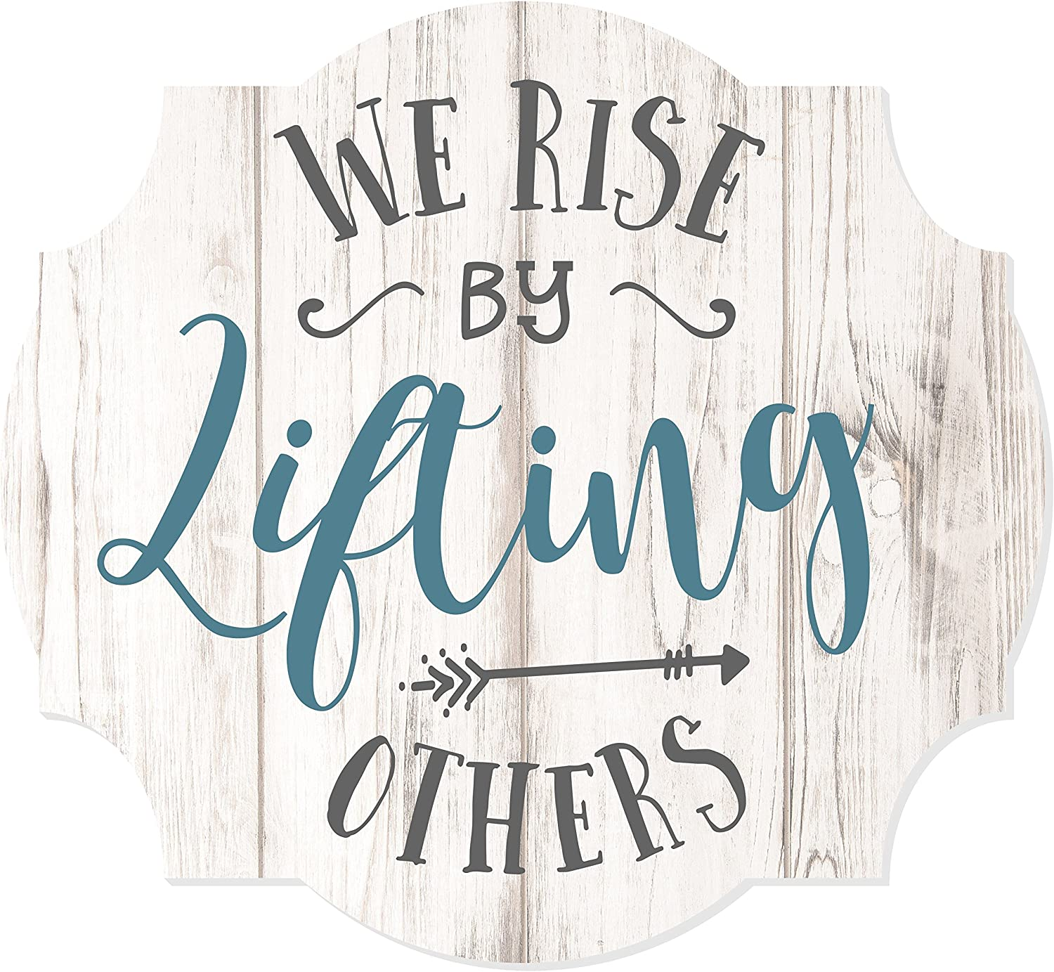 MRC Wood Products We Rise by Lifting Others Scalloped Sign 12x13