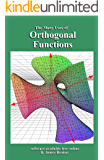 Orthogonal Functions: The Many Uses of