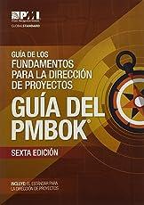 Guía de los fundamentos para la dirección de proyectos / A Guide to the Project Management Body of Knowledge: Guía Del Pmbok / Pmbok Guide