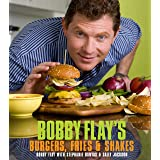 Bobby Flay's Burgers, Fries, and Shakes: A Cookbook