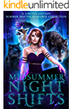 Midsummer Night Shifts: A Limited Edition Summer Shifter Romance Collection