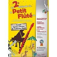 La 2e Méthode du Petit Flûté + CD