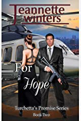 For Hope (Turchetta's Promise Book 2) Kindle Edition