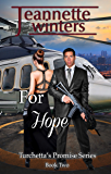 For Hope (Turchetta's Promise Book 2)