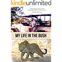 My Life in the Bush