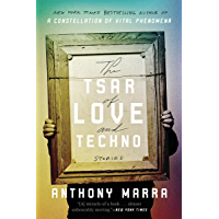 The Tsar of Love and Techno: Stories (English Edition)