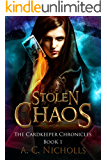Stolen Chaos: An Urban Fantasy Novel (The Cardkeeper Chronicles Book 1)