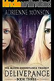 Deliverance: New Edition of Book 3, Vampire Trilogy (Blood Inheritance Trilogy)