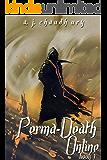 Perma-Death Online: A LitRPG adventure: Book 1