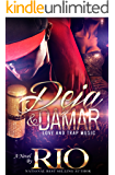 Deja and Damar: Love and Trap Music