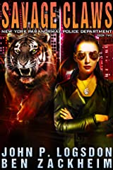 Savage Claws (New York Paranormal Police Department Book 2) Kindle Edition