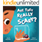 Are They Really Scary?: a children's story about being proud of who you are