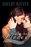 Healing the Pieces (Pieces #2)