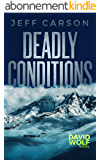 Deadly Conditions (David Wolf Book 4) (English Edition)