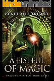 A Fistful Of Magic (Unicorn Western Book 3)