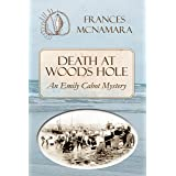 Death at Woods Hole (Emily Cabot Mysteries Book 4)