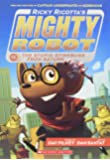 Ricky Ricotta's Mighty Robot vs. the Stupid Stinkbugs from Saturn (Ricky Ricotta's Mighty Robot #6)