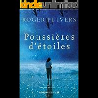 Poussières d'étoiles (French Edition)