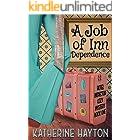 A Job of Inn Dependence (A Hotel Inspector Cozy Mystery Book 1)